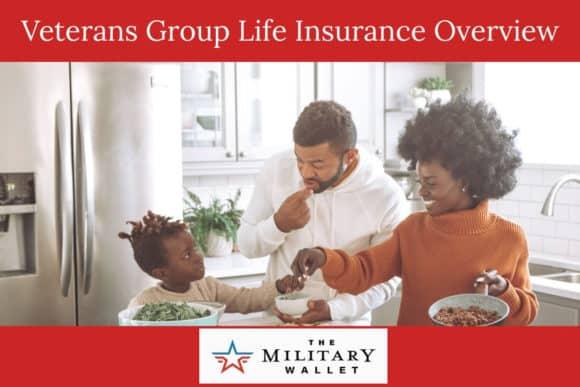 Veterans Group Life Insurance (VGLI) Overview