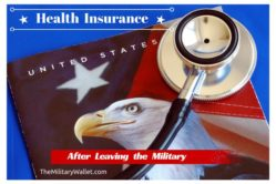 Health Insurance After Leaving the Military