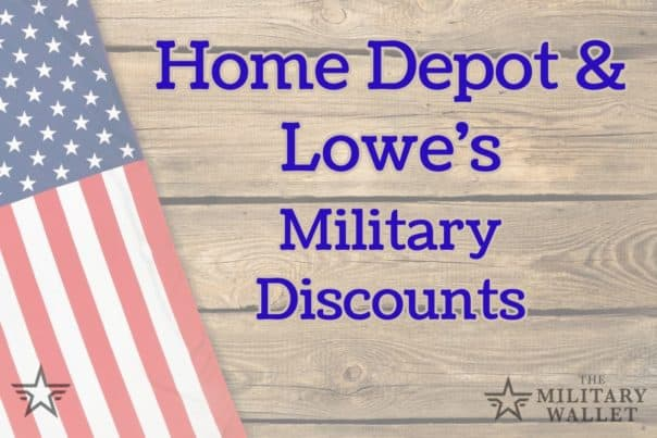 Home Depot & Lowes Military Discount