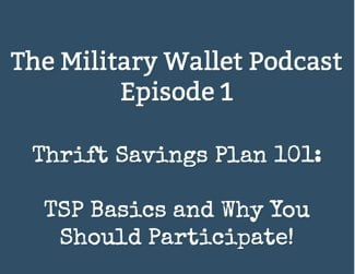 Thrift Savings Plan Basics - Military Wallet Podcast