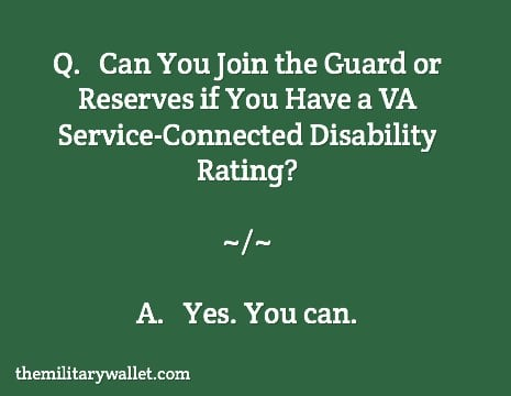 Can you join the Guard or Reserves with a VA Disability Rating?