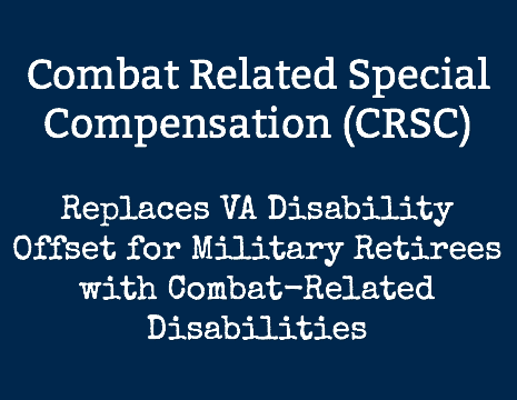 Combat Related Special Compensation (CRSC) Benefits