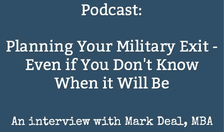 Planning Your Military Exit - Even if You Don't Know When it Will Be