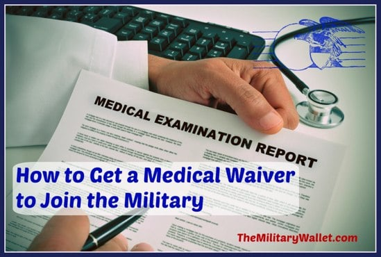 How To Get A Medical Waiver To Join The Military  Article  Podcast