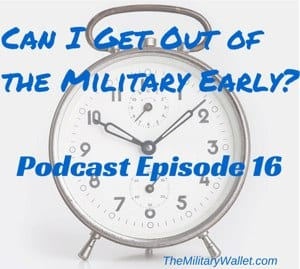 Can I Get Out of the Military Early? | The Military Wallet