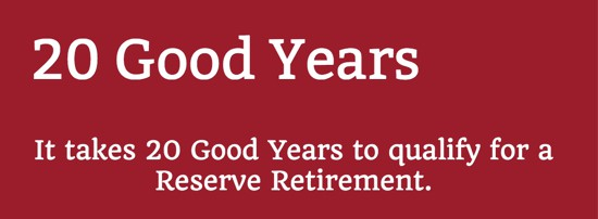 20 Good Years to Qualify for a Reserve Retirement