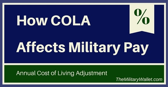 Military COLA - Cost of Living Adjustment