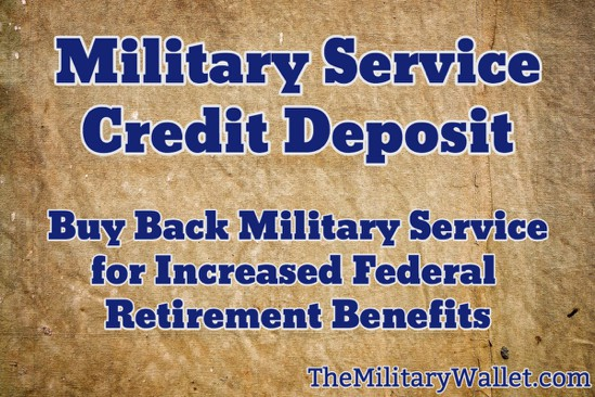 Military Service Credit Deposit - Buy Back Military Time