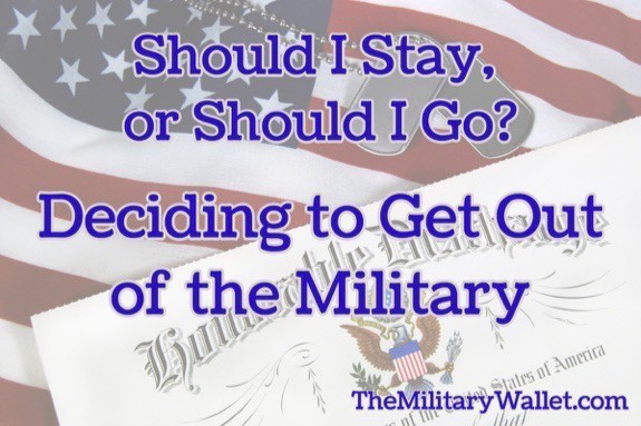 Should I Get Out of the Military?
