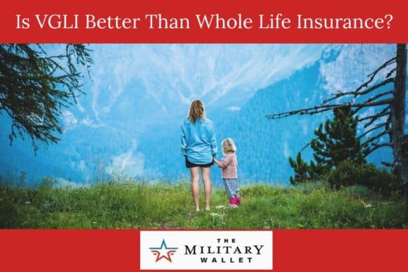 Is VGLI Better Than Whole Life Insurance?