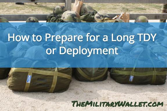 Prepare for TDY or Deployment