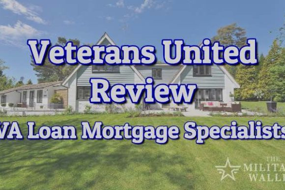 Veterans United VA Loan Lender Review