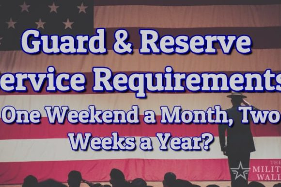 Guard & Reserve Service Requirements - One Weekend a Month, Two Weeks a Year