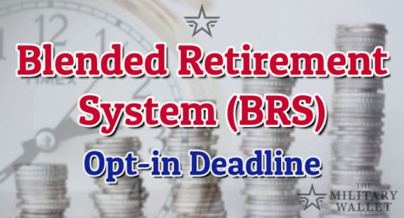 Blended Retirement System Opt-in Deadline