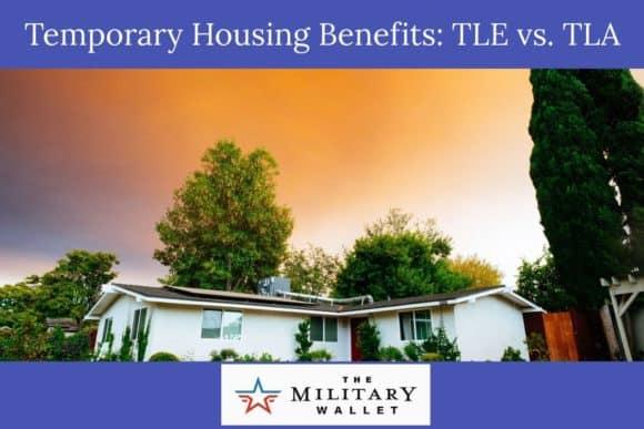 Temporary Housing Benefits - TLA vs. TLE