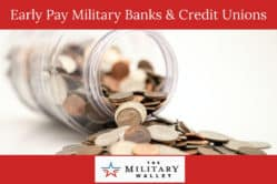 Early Pay Military Banks & Credit Unions