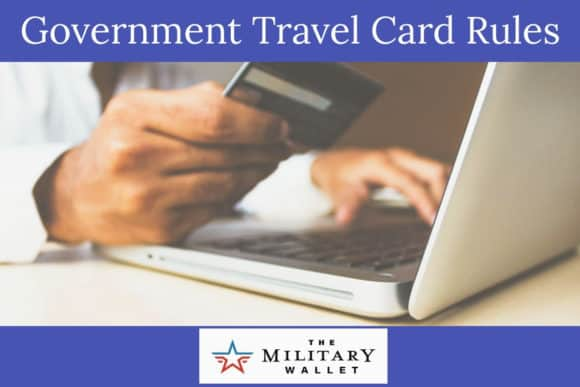 Government Travel Card Rules