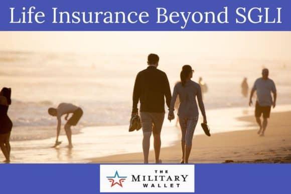 Life Insurance Beyond SGLI