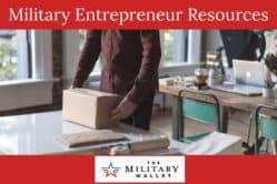 Military Entrepreneur Programs & Resources