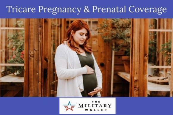 Tricare Pregnancy & Prenatal Coverage