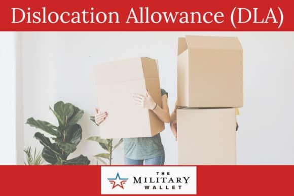 Dislocation Allowance (DLA)