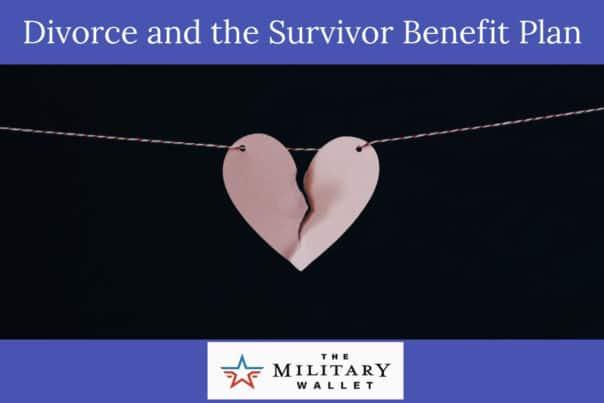 Divorce and the Survivor Benefit Plan